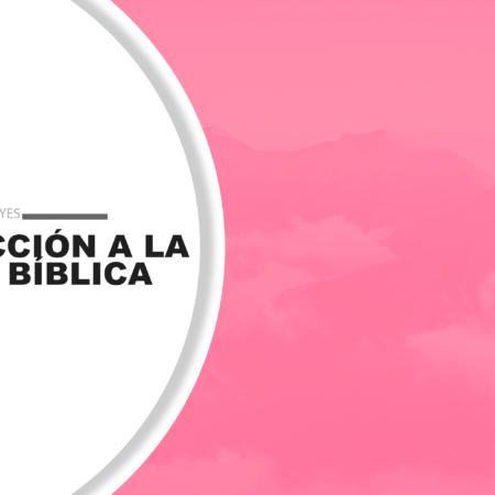 Protegido: Introducción a la Exégesis Bíblica